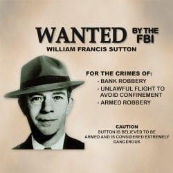 Slick Willie Sutton - Wanderer Financial Stock Trading Newsletter